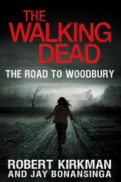 Portada para Estados Unidos del libro The Walking Dead: The Road to Woodbury, segunda novela centrada en el Gobernador