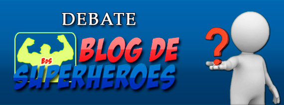 Debate Blog de Superhéroes