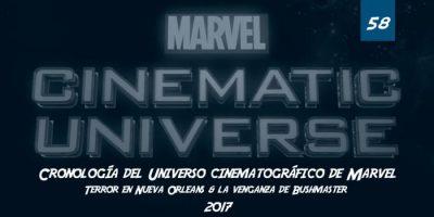 Imagen cabecera de entrada: [Reportajes] Cronología del Universo cinematográfico de Marvel 58: Terror en Nueva Orleans (Febrero 2017) & la venganza de Bushmaster (Agosto-septiembre 2017
