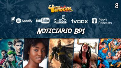 Imagen cabecera de entrada: [Podcast] Noticiario BdS – Programa 8: Black Adam, Titans, Marvel en Disney+ y The Batman