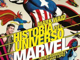 Imagen cabecera de entrada: [Reseñas] Historia del Universo Marvel, núm. 2