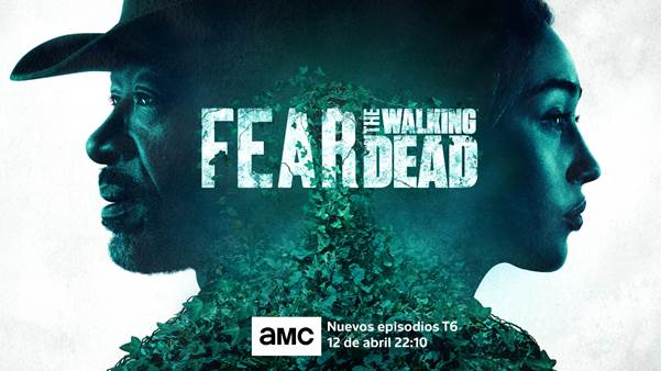 Banner promocional de la temporada 6 de Fear The Walking Dead
