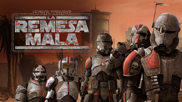 Banner promocional de Star Wars: La Remesa Mala