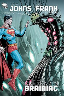 Portada del cómic Superman: Brainiac (2008), de Geoff Johns y Gary Frank