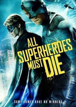 Poster de All Superheroes Must Die