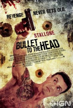 "Póster de ""Bullet to the Head""/ ""Una Bala en la Cabeza"""