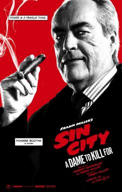 Póster individual de Sin City: A Dame to Kill For (2014), Power Boothe es el Senador Roark