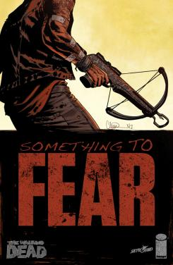 Portada de cómic The Walking Dead, Something to Fear #6