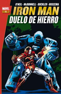 Portada del cómic Marvel Gold. Iron Man: Duelo de Hierro