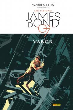 Portada de James Bond 1, por Warren Ellis y Jason Masters