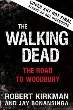 Portada provisional de la novela The Walking Dead: The Road to Woodbury