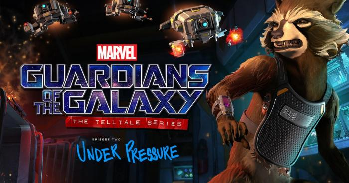 Guardians of the Galaxy: The Telltale Series - Under Pressure