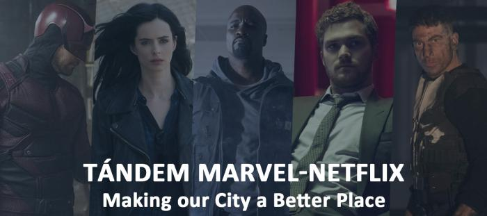 Tándem Marvel-Netflix: Making our City a Better Place
