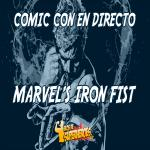 [SDCC18] [Series] Panel de Marvel's Iron Fist: estreno segunda temporada el 7 de septiembre, Alice Eve es Typhoid Mary y primer trailer