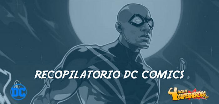 Recopilatorio DC: Black Lightning primer protagonista de The Other History of the DC Universe