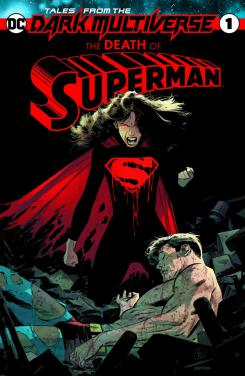 Lois Lane es Eradicator en Tales from the Dark Multiverse: The Death of Superman #1
