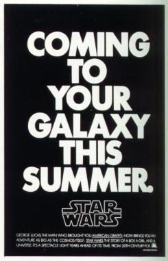 Póster Coming To Your Galaxy This Summer de Star Wars: Una nueva Esperanza (1977)