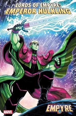 Lords of Empyre: Emperor Hulking #1