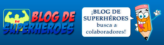 Blog de superhéroes busca colaboradores