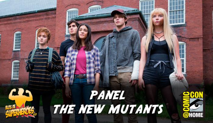Resumen del panel de The New Mutants en la Comic-Con@Home